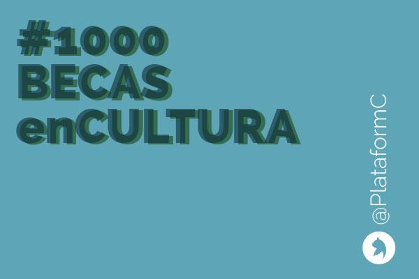 #1000BECASenCULTURA