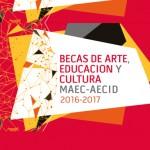 Programas-de-Becas_MAEC_AECID_Arte_Educacion_Cultura_curso_academico_2016_2017