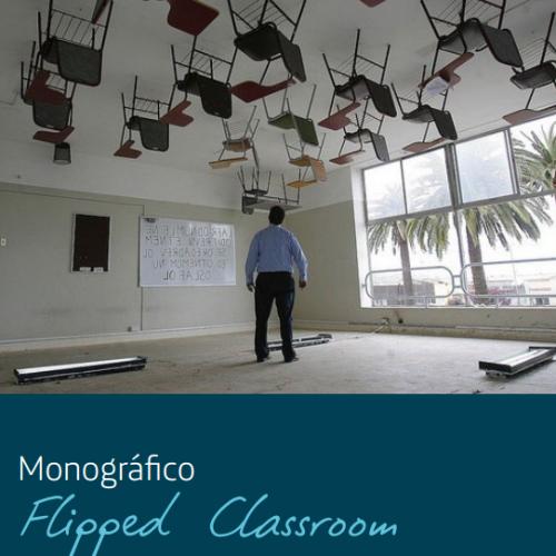 Monográfico Flipped Classroom. Explorador de Innovación Educativa