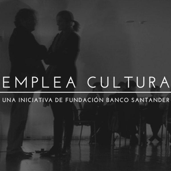 Convocatoria Emplea Cultura: 10 puestos en organizaciones culturales