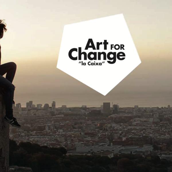 ¿TIENES UN PROYECTO? Nueva convocatoria Art For Change. Sesiones Informativas / Espacios de diálogo