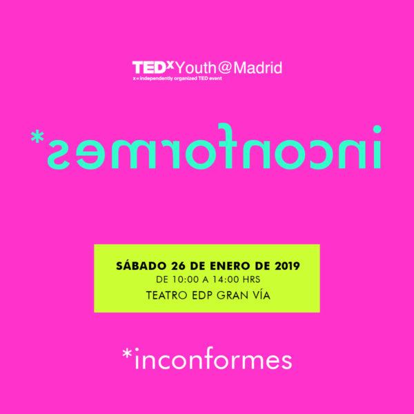 Inconformes. TEDxYouth@Madrid