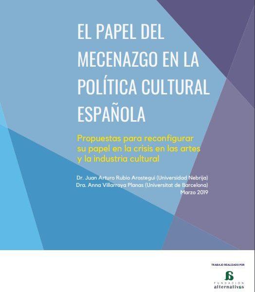 El papel del mecenazgo en la política cultural española