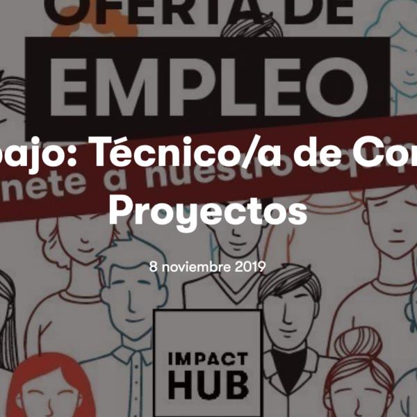 Técnico/a de Comunicación de Proyectos en Impact Hub Madrid