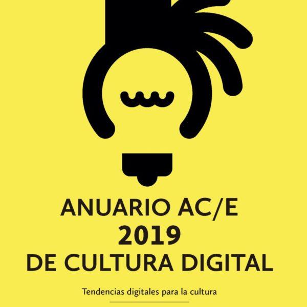 Anuario AC/E de cultura digital 2019