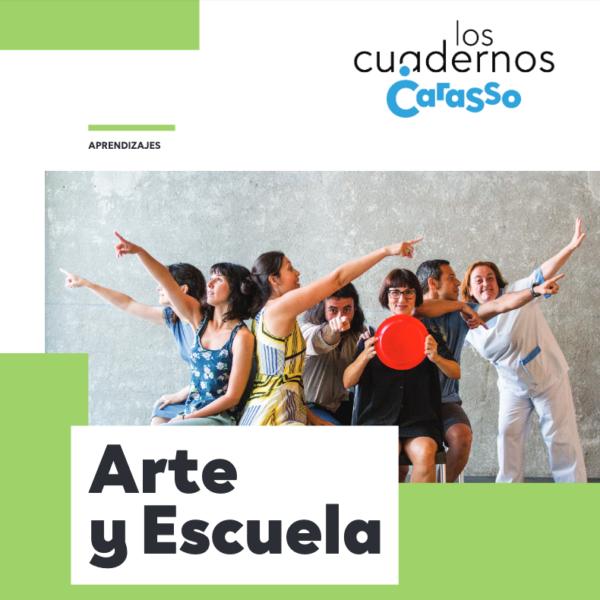 Arte y Escuela – Cuaderno Carasso