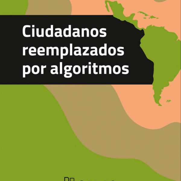 Ciudadanos reemplazados por algoritmos  – Néstor García Canclini