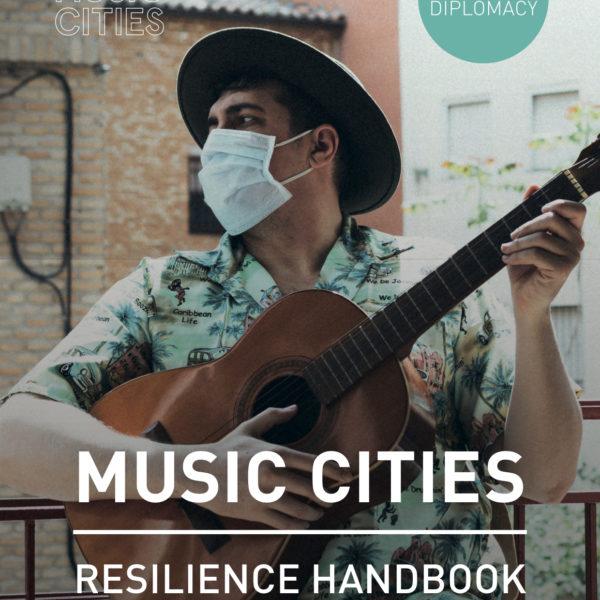 Music Cities Resilience Handbook