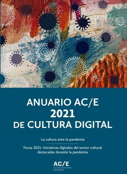 Anuario AC/E de cultura digital 2021
